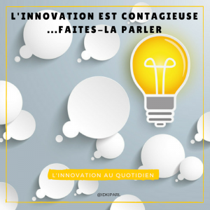 L'innovation est contagieuse @IDKIPARL